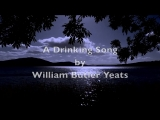 A Drinking Song-WB Yeats