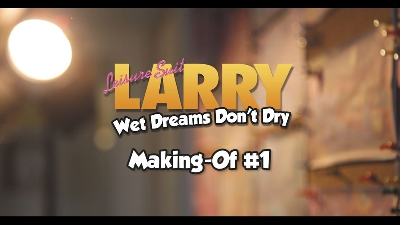 Leisure Suit Larry - Wet Dreams Don't Dry: Making Of 01