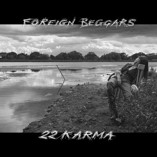 Foreign Beggars альбом 2 2 Karma