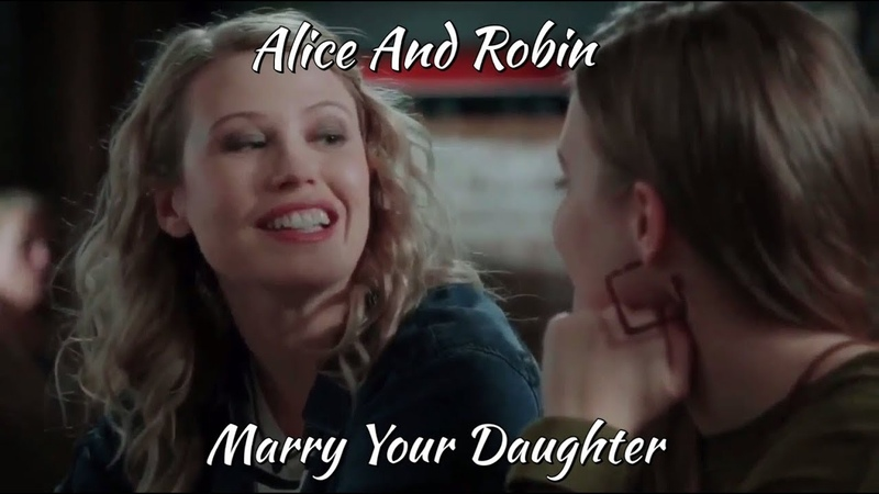 Alice and Robin (Mad Archer) Marry Your Daughter