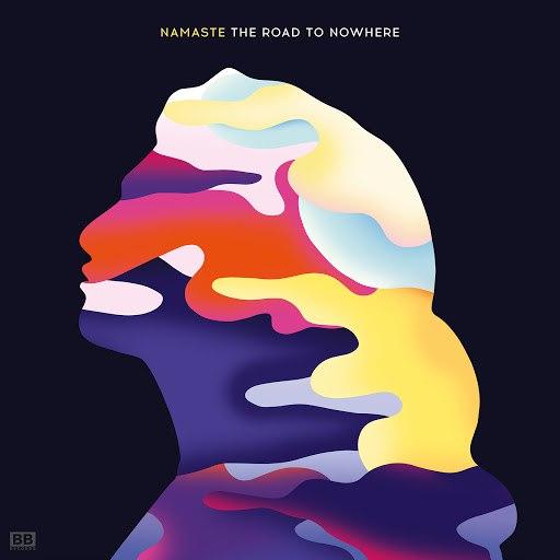 Namaste альбом The Road to Nowhere