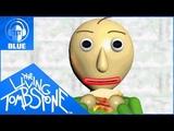 Baldis Basics Song- Basics in Behavior Blue- The Living Tombstone feat. OR3O