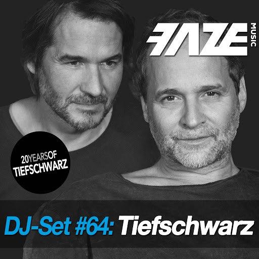 Tiefschwarz альбом Faze DJ Set #64: Tiefschwarz