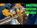 Amazing Friction welding - Awesome welding Manufacture Production