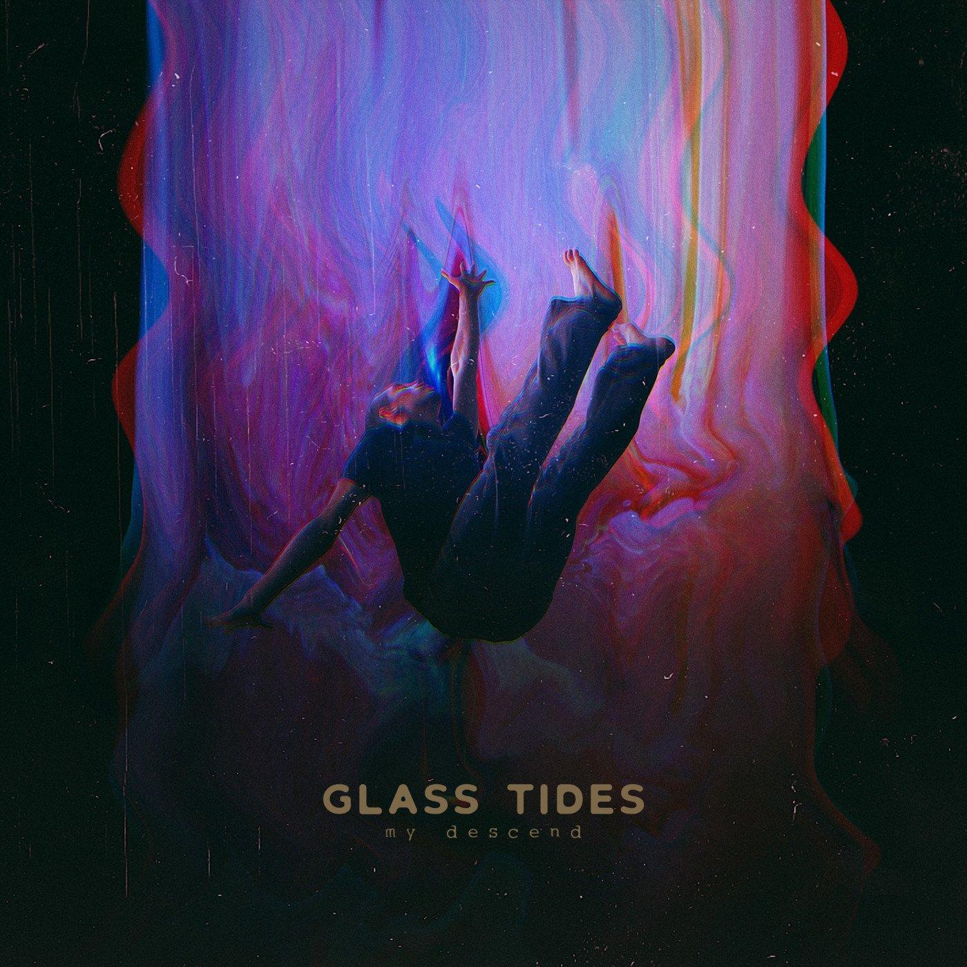 Glass Tides - My Descend [EP] (2018)