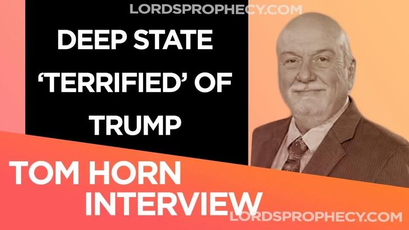 Tom Horn October 19 2018 - Deep State Terrified Of Trump - Tom Horn 2018 Update