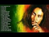 Bob Marley Greatest Hits Full Album - The Best Of Bob Marley - Bob Marley Best Reggae Songs
