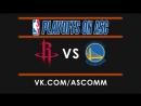 NBA   Rockets VS Warriors