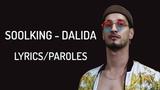 Soolking - Dalida (LyricsParoles)