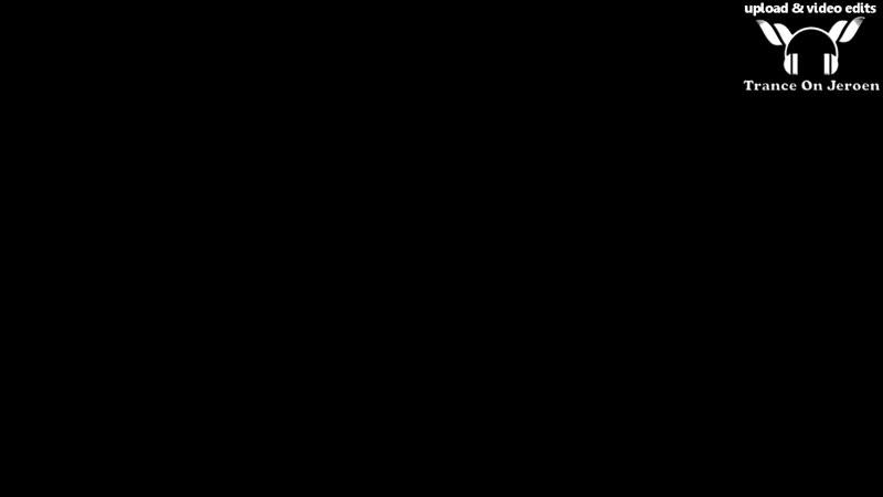 Gouryella - Walhalla (2015 Daniel van Sand vs Audioleap remix) 【MUSIC VIDEO Tran