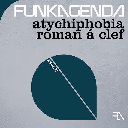 Funkagenda альбом Atychiphobia + Roman a Clef