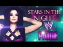 1.WWE_ Stars In the Night by CFO$ - (Paige) 2014 Theme Song!ᴴᴰ