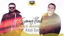 Sammy Flash Shek Akhchik feat Arkadi Dumikyan 2018 New