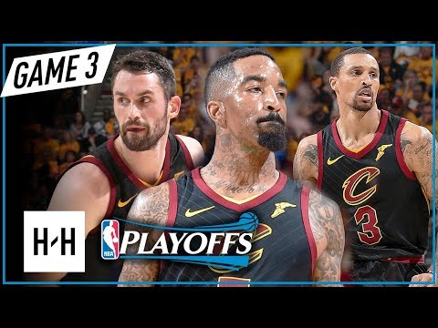 Kevin Love, JR Smith George Hill Full Game 3 Highlights vs Celtics 2018 Playoffs ECF - TOO EASY!