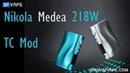 Nikola Medea 218W TC Mod