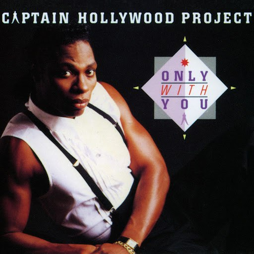 Captain Hollywood Project альбом Only With You