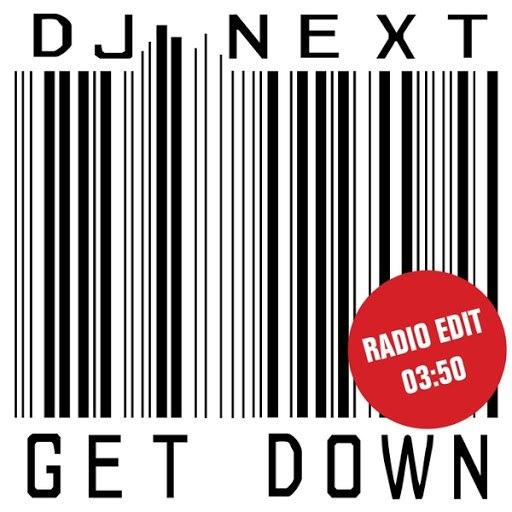 Dj Next альбом Get Down (Radio Edit)