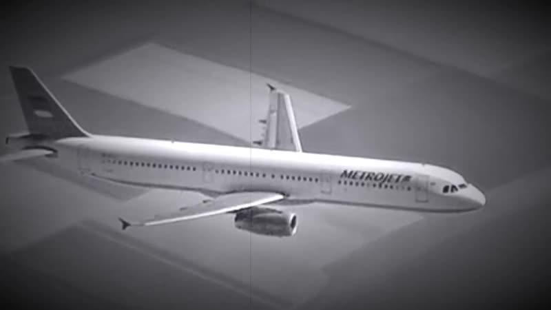 """Рейс 9268 Вечная Память (Airbus A321 """"Когалымавиа рейс 9268 ) погибли 224 челове"""