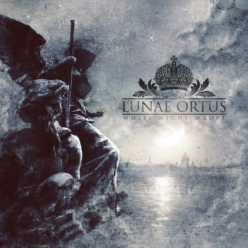 Анонс дебютного альбома LUNAE ORTUS - White-Night-Wropt (2018)