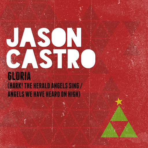 Jason Castro альбом Gloria (Hark! The Herald Angels Sing / Angels We Have Heard On High)
