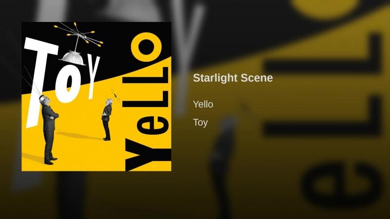 Yello - Starlight Scene