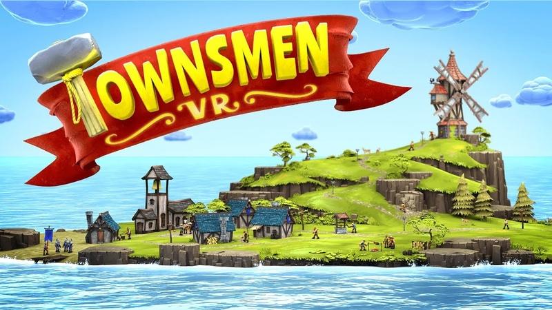 Townsmen VR - Official Early Access Trailer Oculus Rift HTC Vive