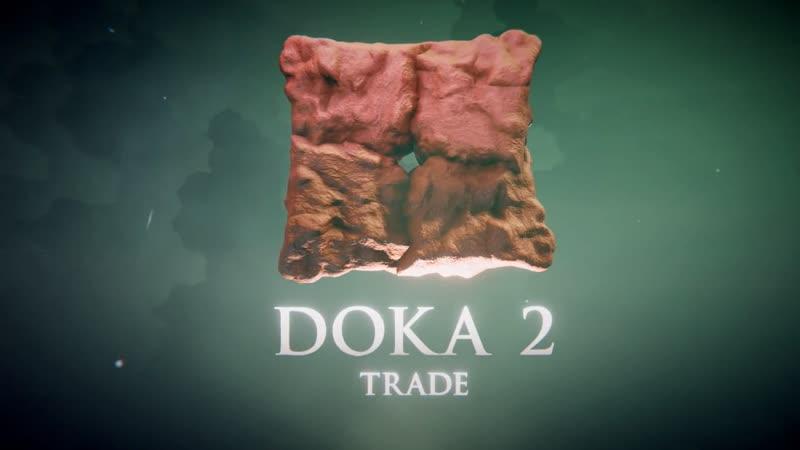 DOKA 2 Trade - Трейлер (Пародия на Dota 2)