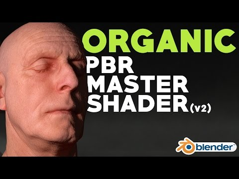 Organic PBR Master Shader (Version 2)