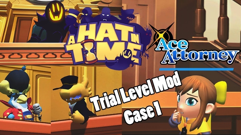 A Hat in Time Ace Attorney A Hat in Crime Case 1 Level Mod Playthrough