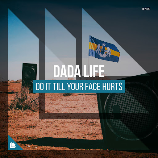 Dada Life альбом Do It Till Your Face Hurts