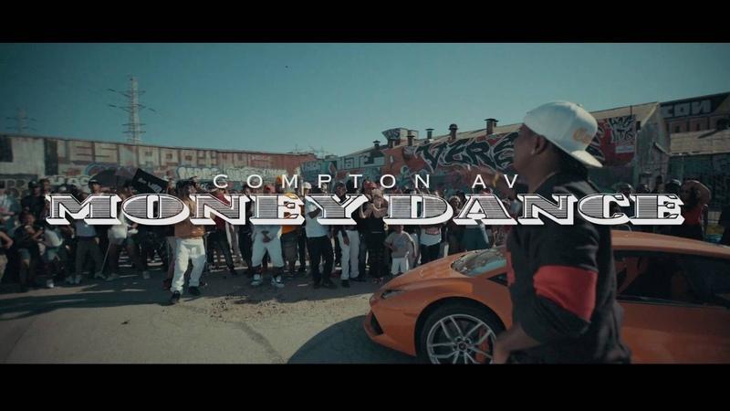 Compton Av MONEY DANCE OFFICIAL VIDEO Instagram @ComptonAv