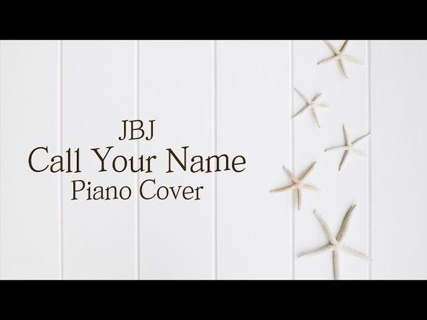 [커버] JBJ - 부를게 (Call Your Name)   가사 lyrics   신기원 피아노 연주곡 Piano Cover