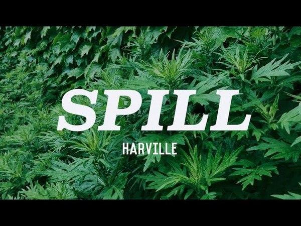 Harville - Spill (Lyric Video)