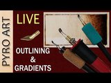 Pyrography LIVE Wood Burning Outlines &amp Gradients