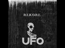 Rekore - Ufo (Preview)