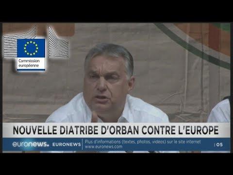 Orban accuse la Commission Européenne de promouvoir le socialisme Euronews 29 07 18 00h04