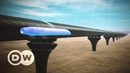 The future of travel - the Hyperloop | DW Documentary