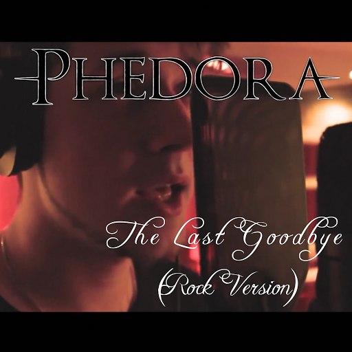 Phedora альбом The Last Goodbye (Rock Version)
