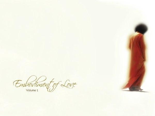 Sai Baba - Embodiment of Love 1