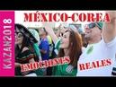 MÉXICO vs. COREA l Emociones reales en FIFA Fan Fest