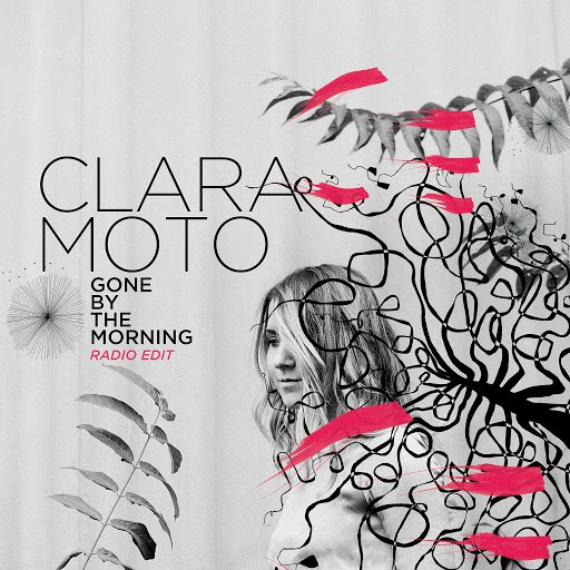 Clara Moto альбом Gone by the Morning (feat. Mimu) [Radio Edit]
