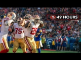49 Hours Inside the 49ers Week 17 Victory over the Rams