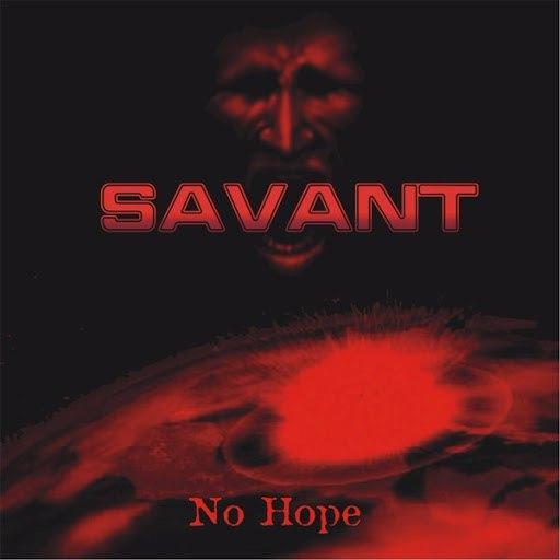 Savant альбом No Hope