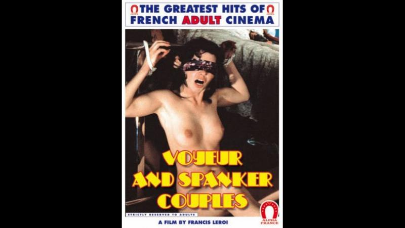 Подглядывающая пара \ Couples voyeurs et fesseurs (1977) Франция