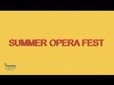 Найяскравша подя лта Summer Opera Fest