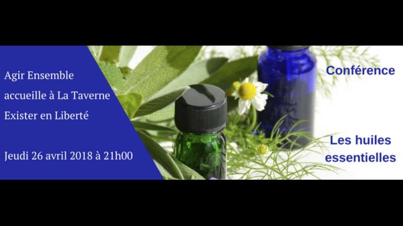 Agir ensemble du 26 avril 2018 avec Exister en Liberté - Conférence sur les huiles essentielles