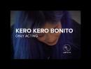 Kero Kero Bonito — Only Acting