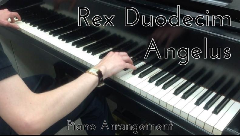 [S] Rex Duodecim Angelus – Piano Arrangement