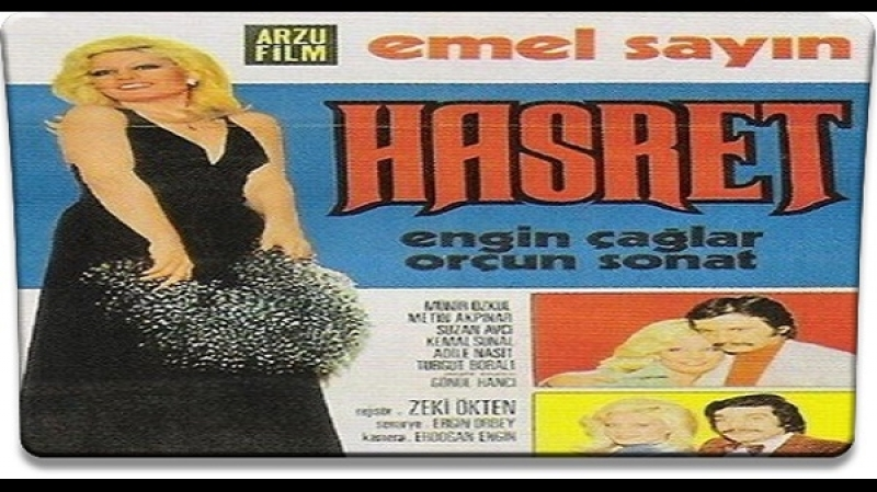 Hasret _ Zeki Ökten-1974 -Kemal Sunal Emel Sayin, Metin Akpinar, Suzan Avci