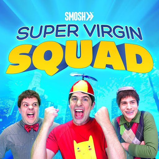 Smosh альбом Super Virgin Squad